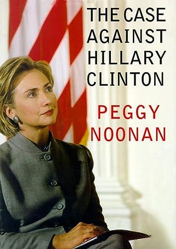 9780786198689: Case Against Hillary Clinton