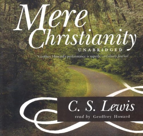 Mere Christianity (Library Edition): C. S. Lewis
