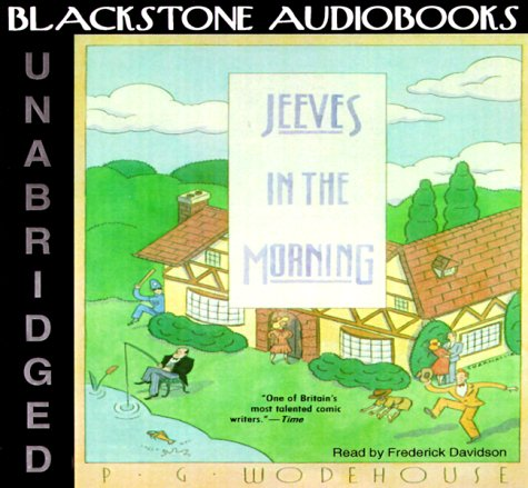 Jeeves in the Morning: Wodehouse, P. G.
