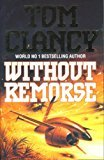 Without Remorse (0786200219) by Clancy, Tom
