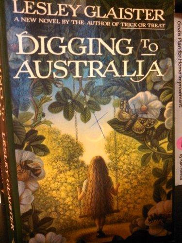 9780786200313: Digging to Australia