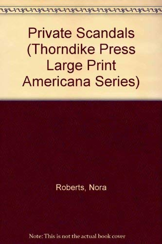 9780786200405: Private Scandals (Thorndike Press Large Print Americana Series)