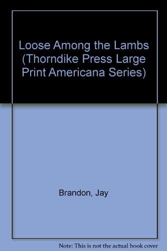 9780786201976: Loose Among the Lambs