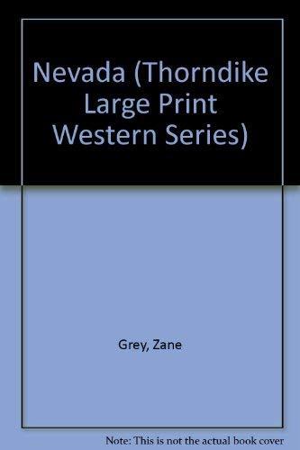 Nevada: Zane Grey