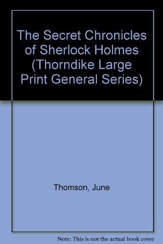 9780786202751: The Secret Chronicles of Sherlock Holmes