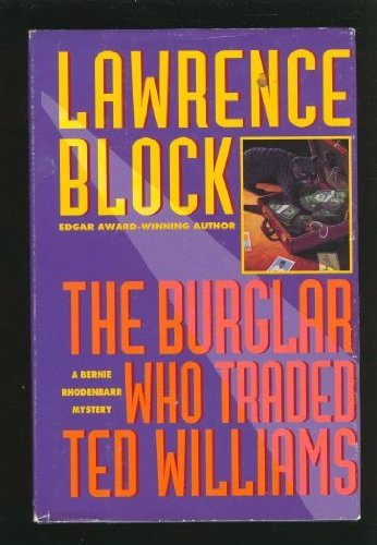 9780786202997: The Burglar Who Traded Ted Williams: A Bernie Rhodenbarr  Mystery (Thorndike Large Print Cloak and Dagger Series)