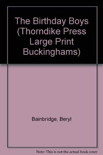 9780786203109: The Birthday Boys (Thorndike Press Large Print Buckinghams)