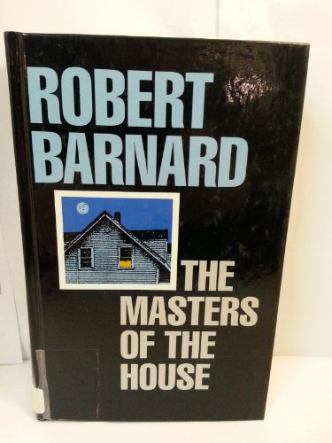 9780786203291: The Masters of the House