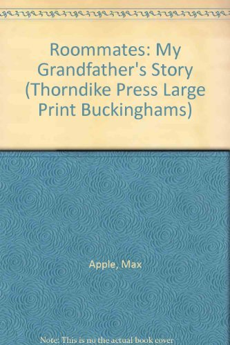 9780786203666: Roommates: My Grandfather's Story (Thorndike Press Large Print Buckinghams)