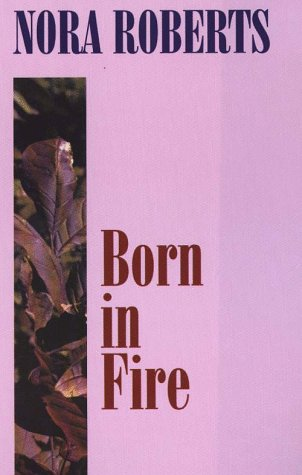 9780786203734: Born in Fire
