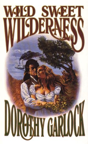 9780786203925: Wild Sweet Wilderness