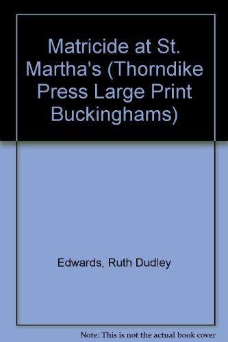 9780786204007: Matricide at St. Martha's