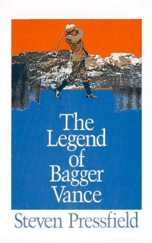 9780786205240: The Legend of Bagger Vance: Golf and the Game of Life