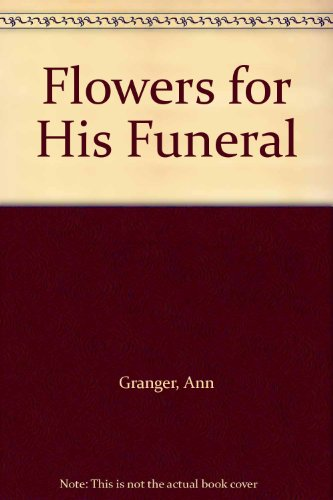 9780786205387: Flowers for His Funeral