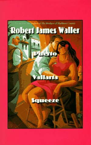 9780786205585: Puerto Vallarta Squeeze: (The Run for El Norte) (Thorndike Press Large Print Basic Series)