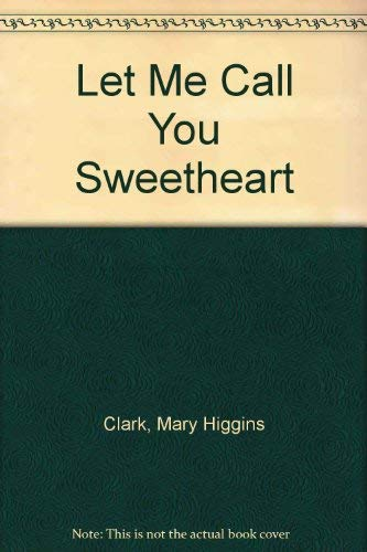 9780786205646: Let Me Call You Sweetheart (Large Print)