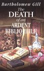 9780786205738: The Death of an Ardent Bibliophile