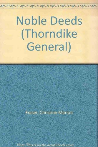 9780786205769: Noble Deeds (Thorndike General)