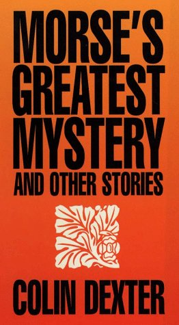 9780786205776: Morse's Greatest Mystery and Other Stories (Thorndike Large Print Cloak & Dagger Series)