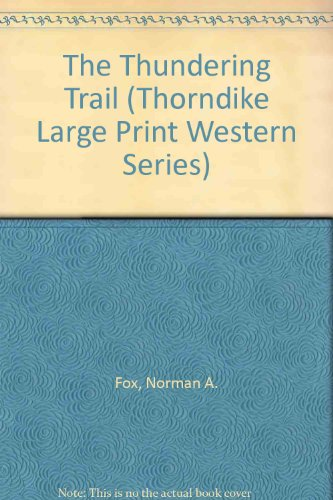 9780786205844: The Thundering Trail