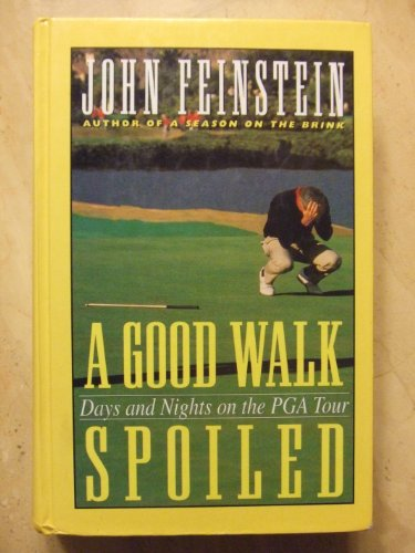 9780786206247: A Good Walk Spoiled: Days and Nights on the Pga Tour (Thorndike Press Large Print Americana Series)