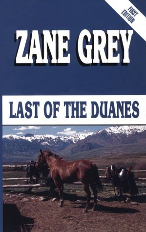 9780786206278: Last of the Duanes (Five Star First Edition Western Series)