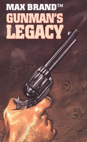 9780786206544: Gunman's Legacy