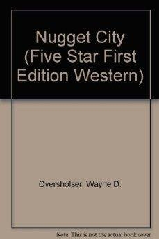 9780786207336: Nugget City: A Western Story (Five Star First Edition Western Series)