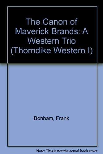 9780786207695: The Canon of Maverick Brands