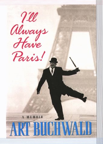 9780786208425: I'll Always Have Paris: A Memoir