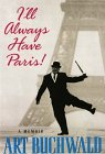9780786208432: I'll Always Have Paris: A Memoir