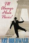 9780786208432: I'll Always Have Paris: A Memoir