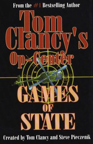 9780786209125: Tom Clancy's Op-Center: Games of State