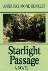 Starlight Passage: Anita R. Bunkley