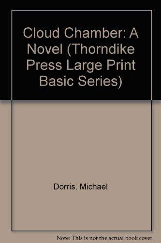 Cloud Chamber: A Novel (9780786209811) by Michael Dorris