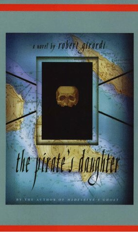 9780786210572: The Pirates Daughter: A Novel of Adventure