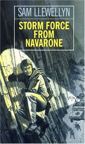 9780786210688: Storm Force from Navarone: The Sequel to Alistair Maclean's Force 10 from Navarone