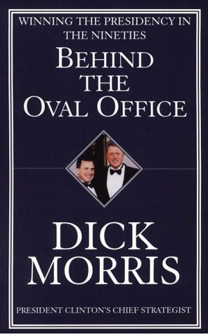 9780786211029: Behind the Oval Office: Winning the Presidency in the Nineties