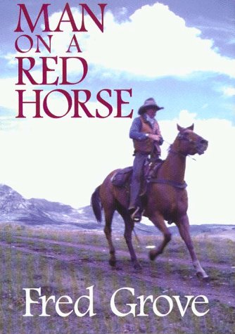 9780786211579: Man on a Red Horse: A Western Story (Five Star First Edition Western Series)