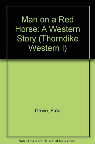 9780786211692: Man on a Red Horse: A Western Story