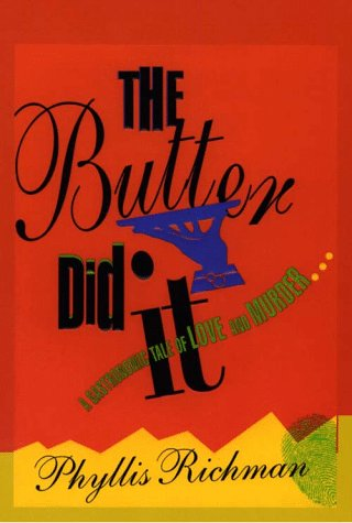 9780786211838: The Butter Did It: A Gastronomic Tale of Love and Murder