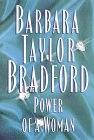 Power of a Woman: Bradford, Barbara Taylor