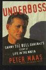 9780786212538: Underboss: Sammy the Bull Gravano's Story of Life in the Mafia (Thorndike Press Large Print Americana Series)