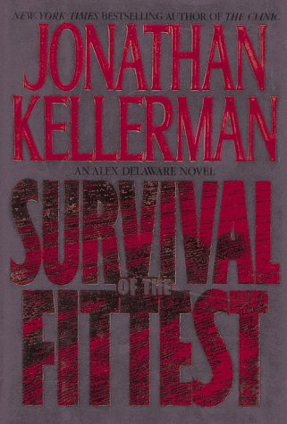 Survival of the Fittest (9780786212828) by Jonathan Kellerman