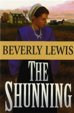 The Shunning (Thorndike Christian Fiction) (0786212985) by Lewis, Beverly