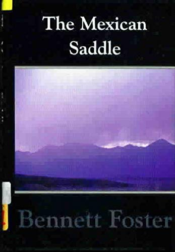 9780786213283: The Mexican Saddle: A Western Story (Five Star First Edition Western Series)