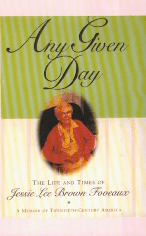 9780786213603: Any Given Day: The Life and Times of Jessie Lee Brown Foveaux