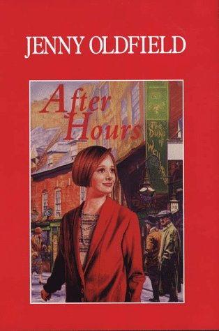 After Hours : Large Print: Oldfield, Jenny
