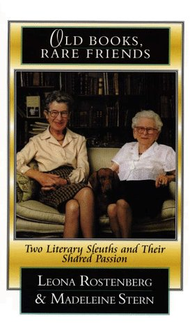 9780786214143: Old Books, Rare Friends: Two Literary Sleuths and Their Shared Passion