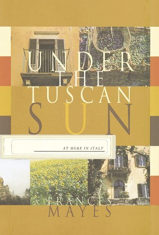 9780786214327: Under the Tuscan Sun: At Home in Italy (Thorndike Press Large Print Basic Series)